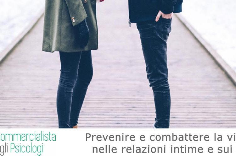 Prevenire e combattere la violenza nelle relazioni intime e sui minori