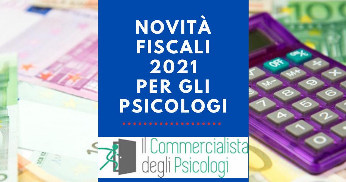 Novità fiscali 2021 per gli Psicologi